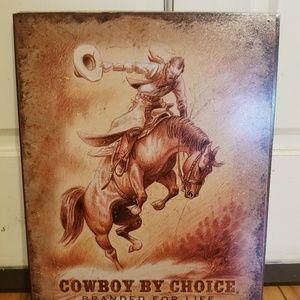 Cowboy By Choice Tin Sign